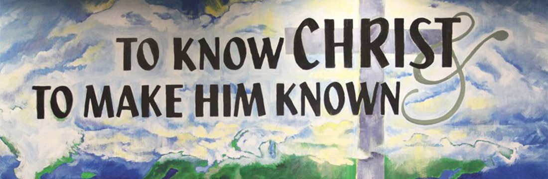 To know Christ and to make Him known - poster
